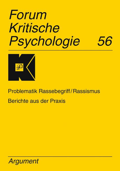 Forum Kritische Psychologie 56 / Rasse/Rassismu...