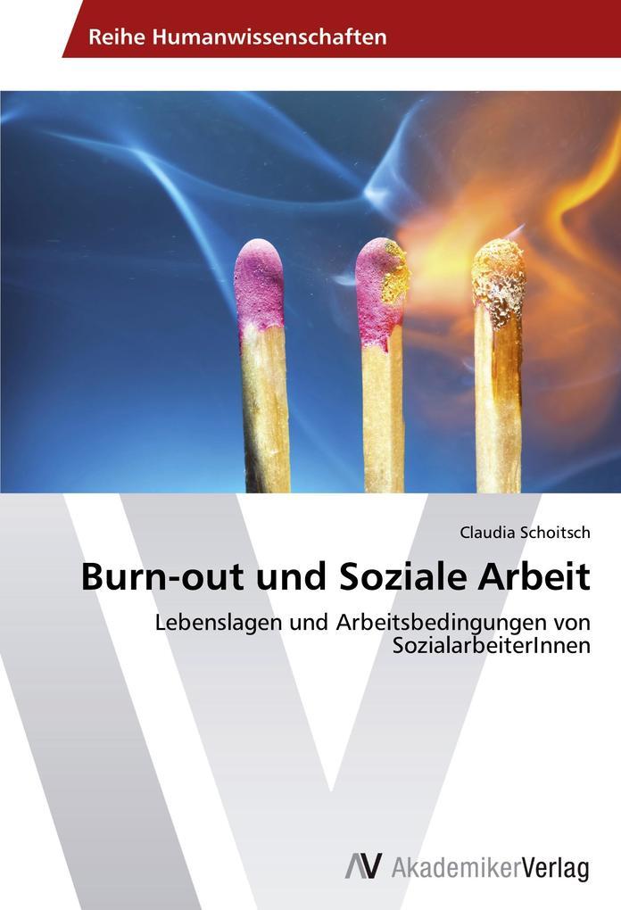 Burn-out und Soziale Arbeit als Buch von Claudi...