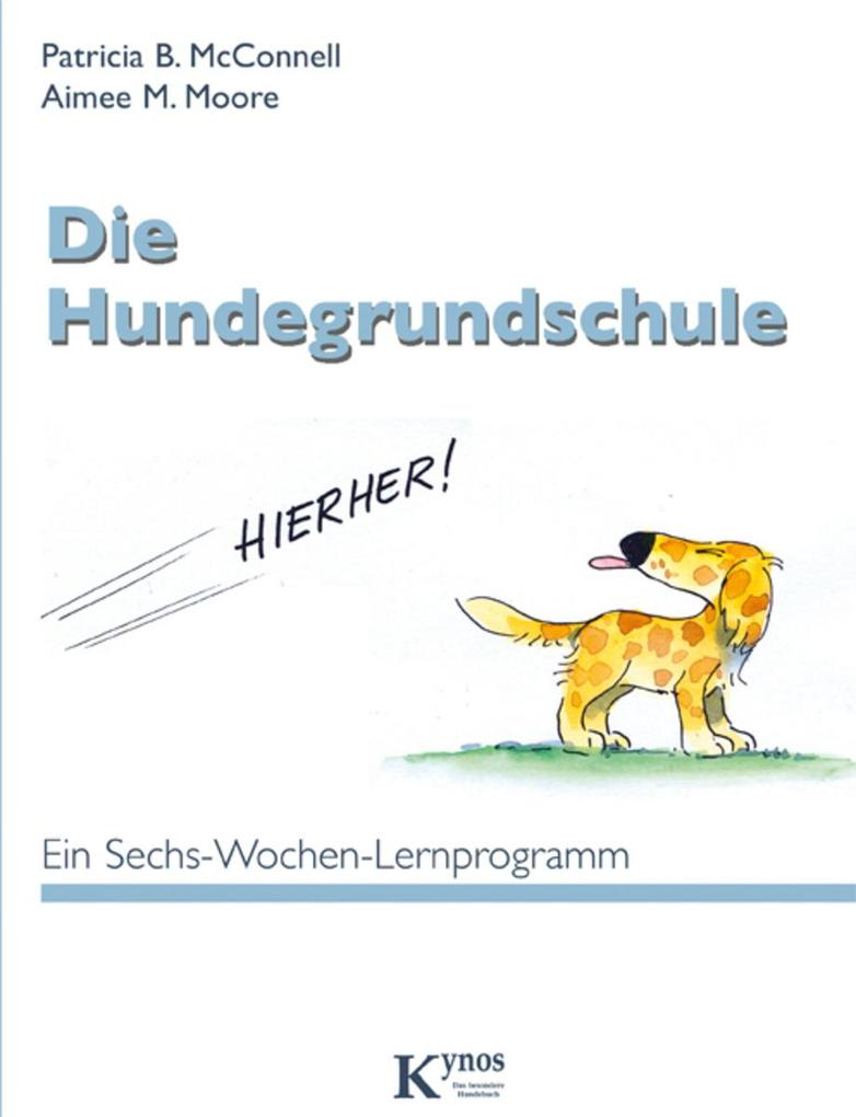 Die Hundegrundschule als eBook Download von Pat...