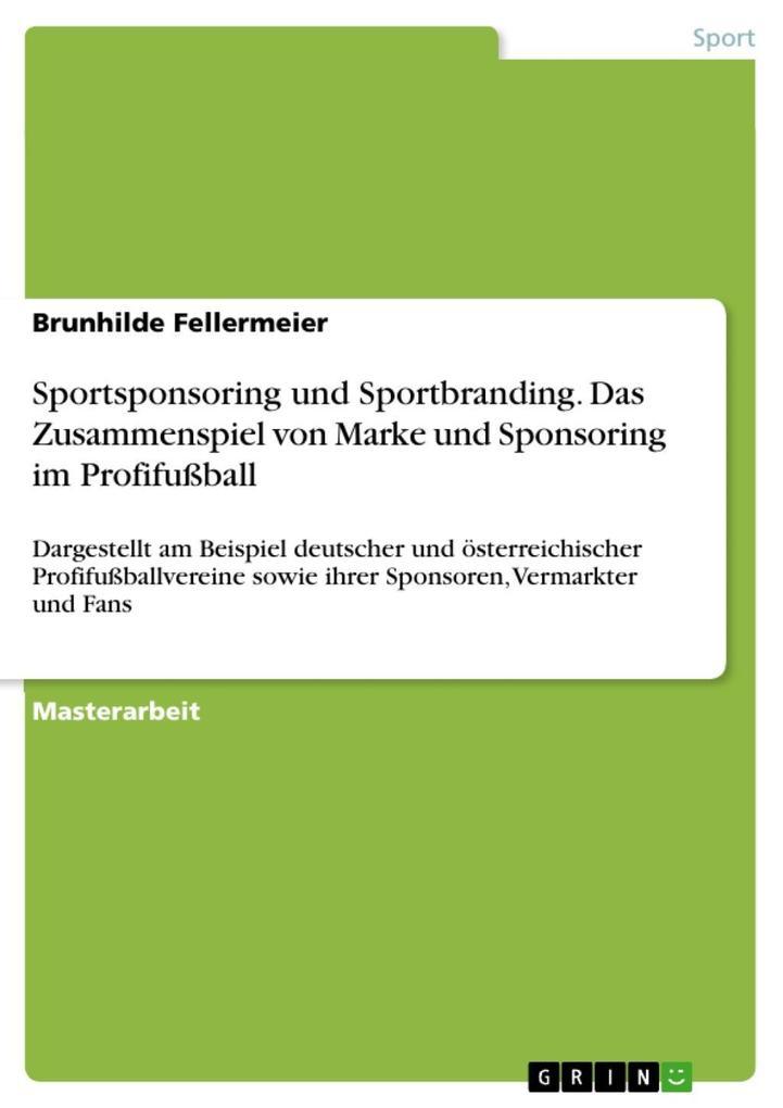 Sportsponsoring und Sportbranding. Das Zusammen...