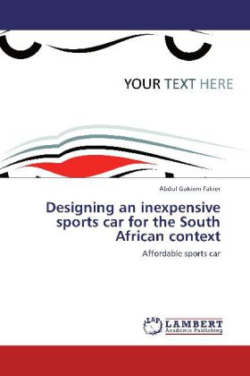 Designing an inexpensive sports car for the Sou...