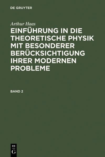 Arthur Haas: Einführung in die theoretische Phy...