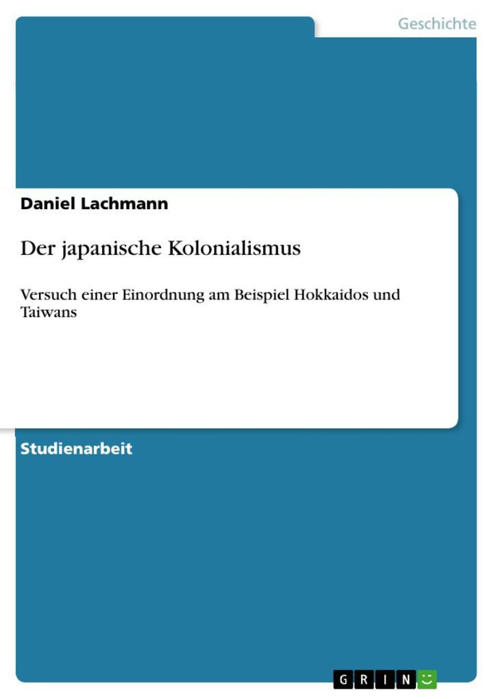 Der japanische Kolonialismus als eBook Download...