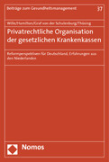 Privatrechtliche Organisation der gesetzlichen Krankenkassen