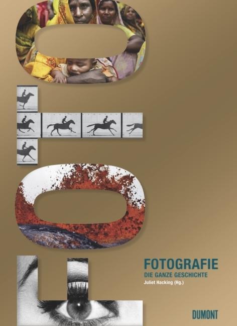 Fotografie. Die ganze Geschichte als Buch von