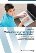 Mediennutzung von Kindern und Jugendlichen