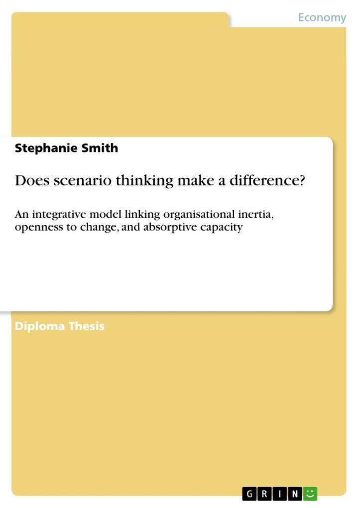 Does scenario thinking make a difference? als eBook Download von Stephanie Smith - Stephanie Smith
