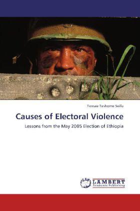 Causes of Electoral Violence als Buch von Tensa...