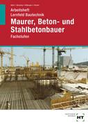 Lernfeld Bautechnik · Fachstufen Maurer, Beton- und Stahlbetonbauer