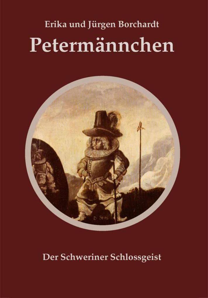 Petermännchen als eBook Download von Jürgen Bor...