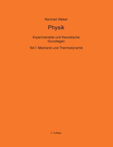 Physik I als Buch von Reinhart Weber