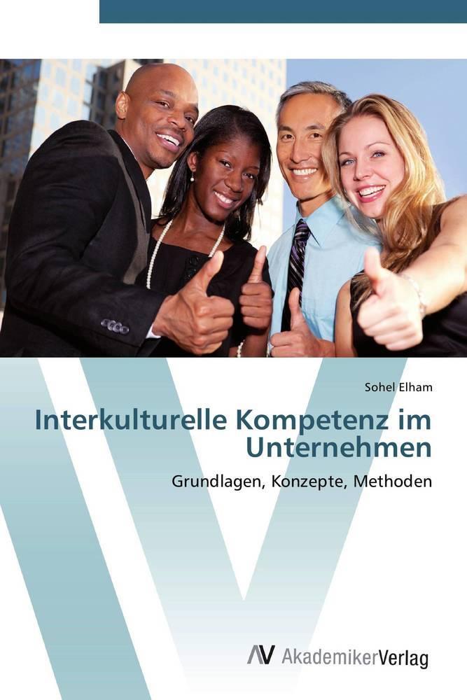 Interkulturelle Kompetenz im Unternehmen als Bu...