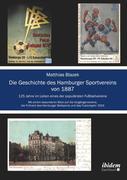 Die Geschichte des Hamburger Sportvereins von 1887. 125 Jahre im Leben eines der populärsten Fußballvereine. Mit einem besonderen Blick auf die Vorgängervereine,die Frühzeit des Hamburger Ballsports und das Fusionsjahr 1919