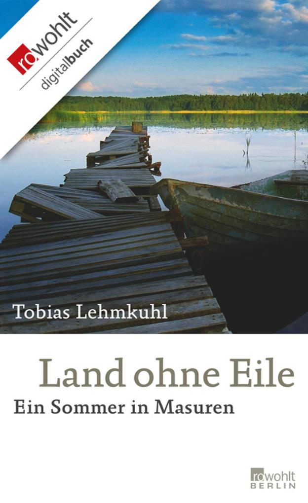 Land ohne Eile als eBook Download von Tobias Le...