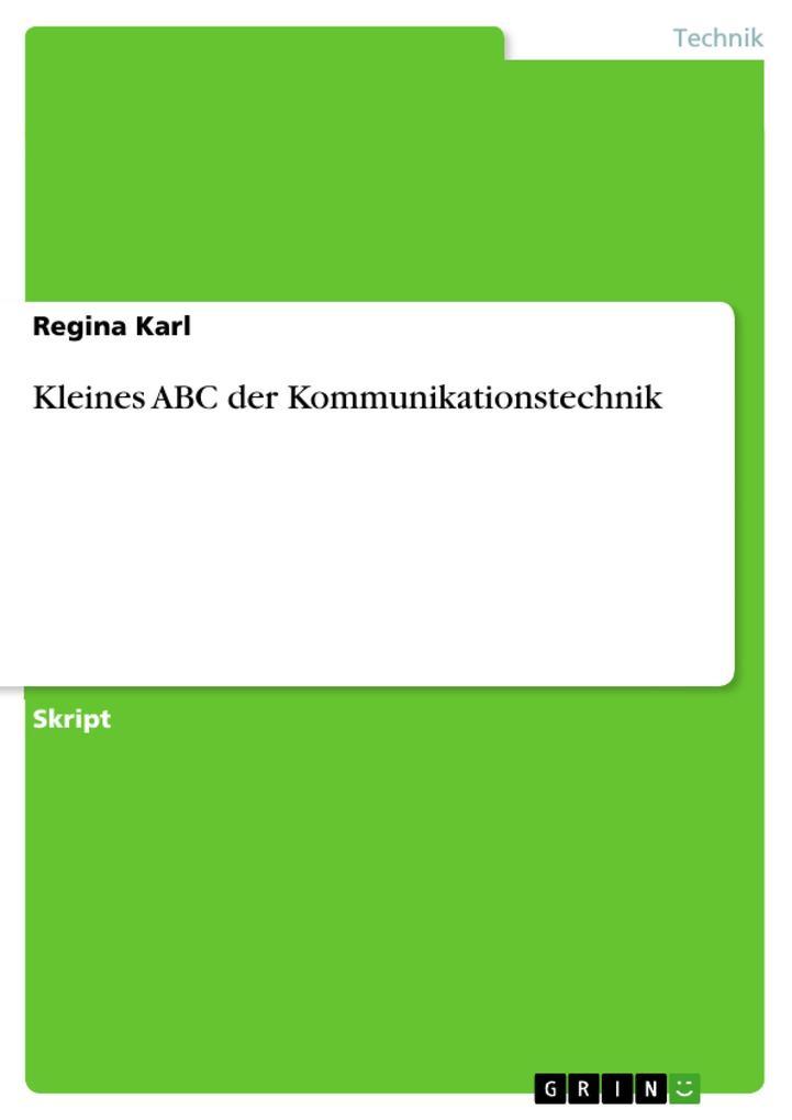 Kleines ABC der Kommunikationstechnik als eBook...