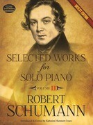 Selected Works for Solo Piano Urtext Edition: Volume II