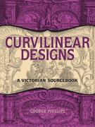 Curvilinear Designs: A Victorian Sourcebook