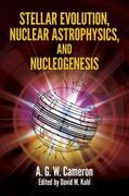 Stellar Evolution, Nuclear Astrophysics, and Nucleogenesis