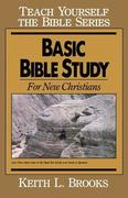 Basic Bible Study-Teach Yourself the Bible Series: For New Christians