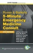 Rosen & Barkin's 5-Minute Emergency Medicine Consult Mobile: Powered by Skyscape, Inc.
