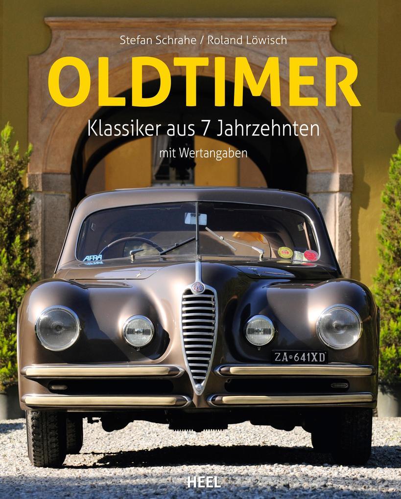 Oldtimer als Buch von Stefan Schrahe