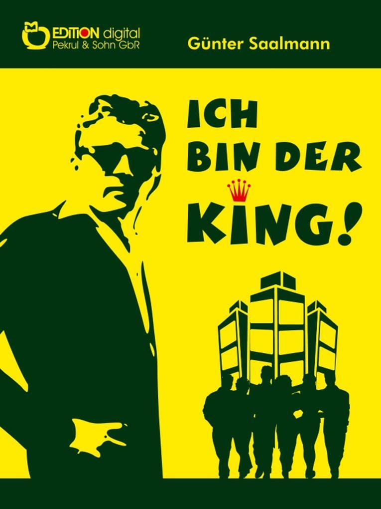 Ich bin der King als eBook