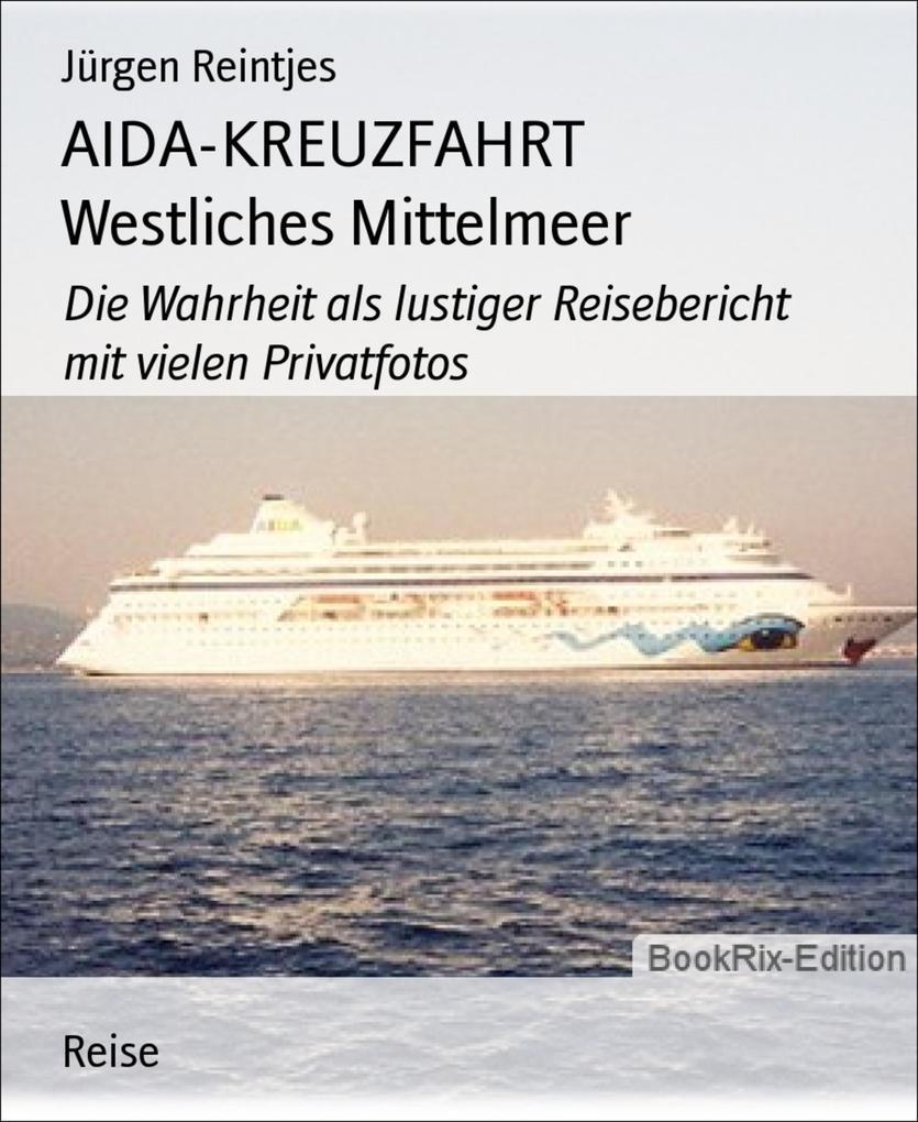 AIDA-KREUZFAHRT Westliches Mittelmeer als eBook...
