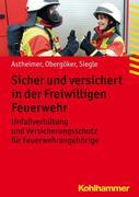 Sicher und versichert in der Freiwilligen Feuerwehr