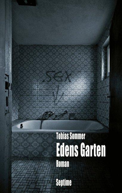 Edens Garten als Buch von Tobias Sommer