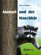 Manuel und der Waschbär