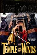 Temple of the Winds: Book Four of the Sword of Truth