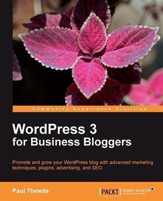 WordPress 3 for Business Bloggers als eBook Dow...