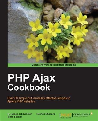 PHP Ajax Cookbook als eBook Download von Milan ...