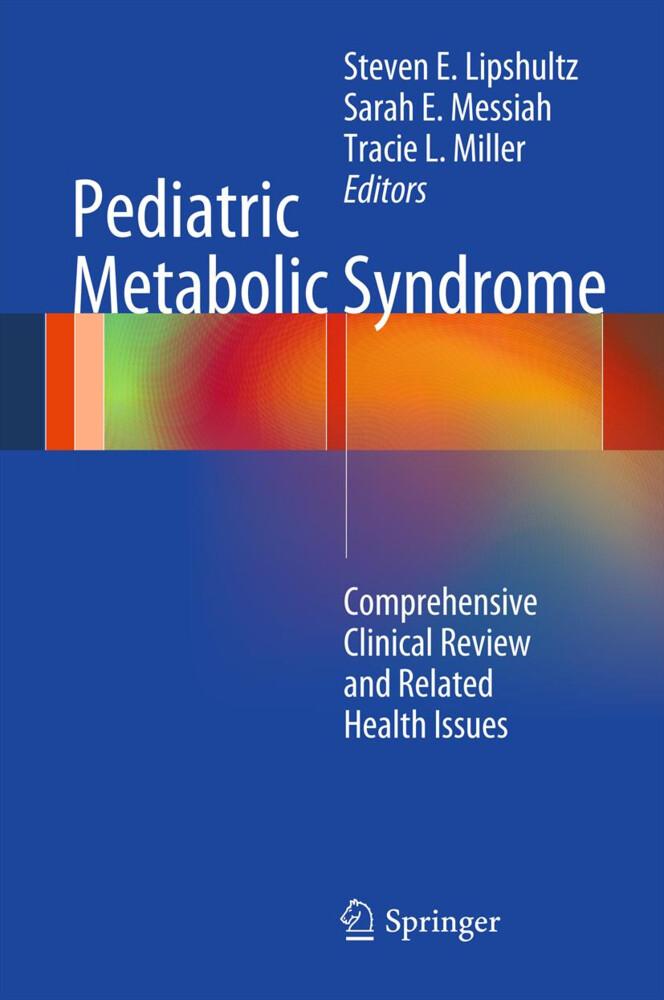 Pediatric Metabolic Syndrome als Buch von