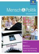 Mensch und Politik 8. Schülerband 1. Sekundarstufe 1. Baden-Württemberg