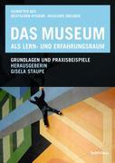 Das Museum als Lern- und Erfahrungsraum