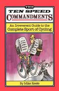 The Ten Speed Commandments