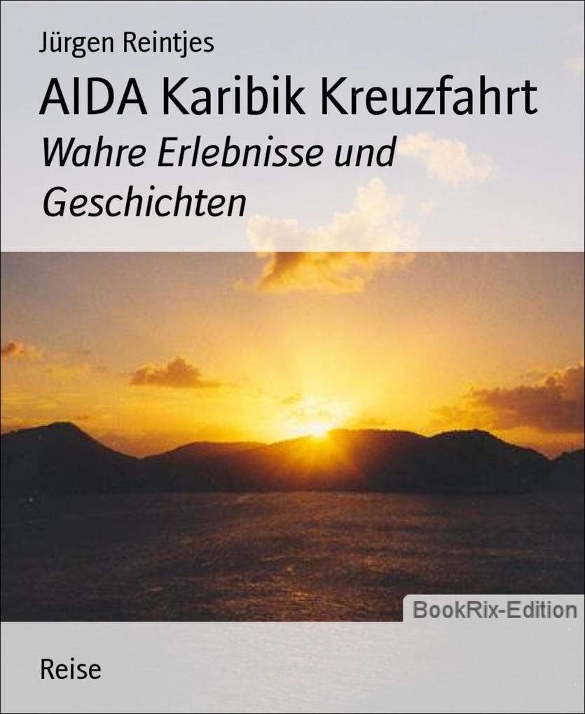 AIDA Karibik Kreuzfahrt als eBook Download von ...