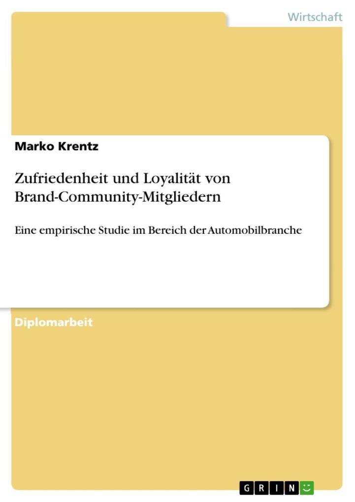 Zufriedenheit und Loyalität von Brand-Community...