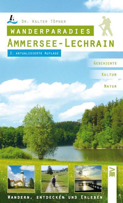 Wanderparadies Ammersee - Lechrain als Buch von...
