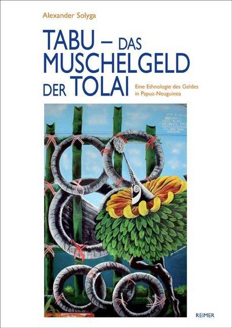 Tabu - das Muschelgeld der Tolai als Buch von A...