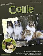 Unser Traumhund: Collie