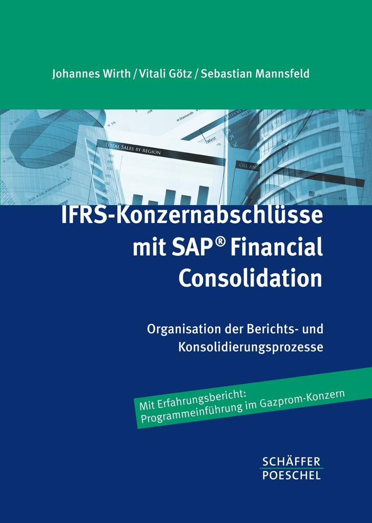 IFRS-Konzernabschlüsse mit SAP ® Financial Cons...