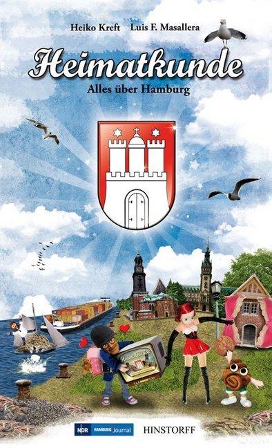 Heimatkunde. Alles über Hamburg als Buch