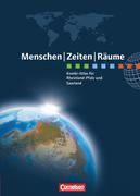 Menschen Zeiten Räume: Kombi-Atlas für Rheinland-Pfalz und Saarland