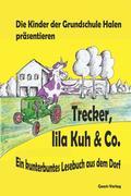 Trecker, lila Kuh & Co.