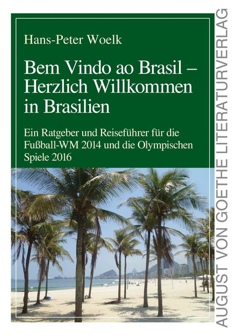 Bem Vindo Ao Brasil - Herzlich Willkommen in Brasilien als Buch