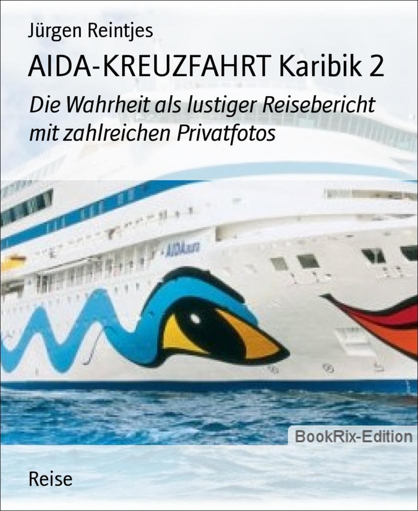 AIDA-KREUZFAHRT Karibik 2 als eBook Download vo...