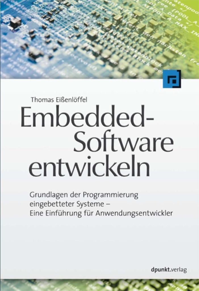 Embedded-Software entwickeln als eBook Download...