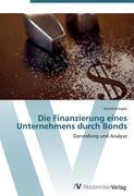 Die Finanzierung eines Unternehmens durch Bonds